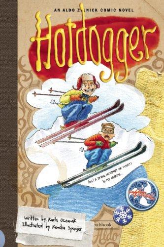 Hotdogger: Book 8 (The Aldo Zelnick Comic Novel Series, 8, Band 8)