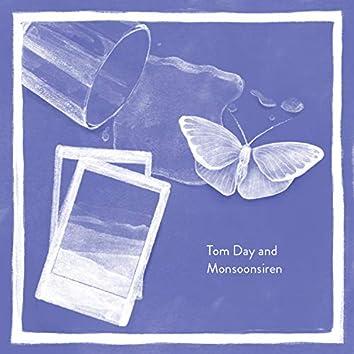 Tom Day & Monsoonsiren (Deluxe Edition)