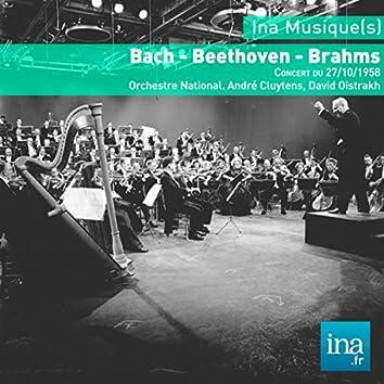 Bach - Beethoven - Brahms, Concert du 27/10/1958, Orchestre National de la RTF, André Cluytens (dir), David Oistrakh (violon)
