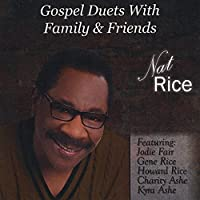 Gospel Duets With Family And Friends