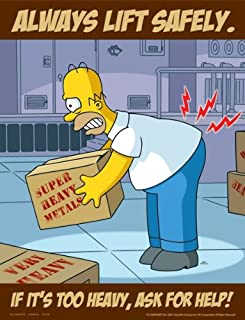 Simpsons Lifting and Backs Safety Poster - Always Lift Safely If It's Too Heavy Ask For Help