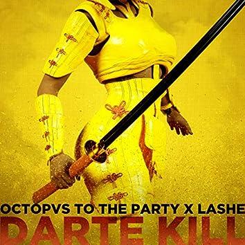 Darte Kill