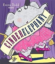 Cinderelephant (Emma Dodd Series)