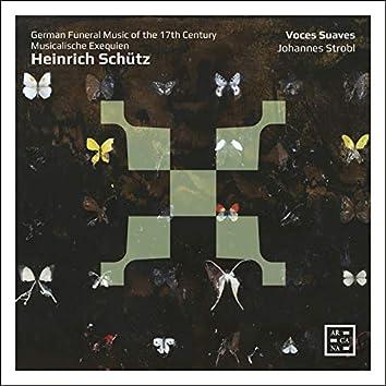 Musicalische Exequien: German Funeral Music of the 17th Century