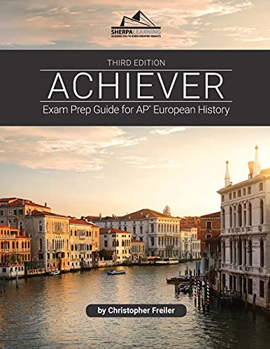 Compare Textbook Prices for ACHIEVER: Exam Prep Guide for AP European History 3rd ed. Edition ISBN 9781948641401 by Freiler, Christopher