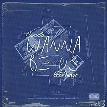 Wanna Be Us (feat. Coca Vango)