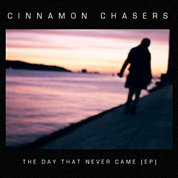 The Day That Never Came Ep
