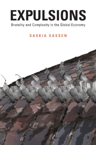 Expulsions: Brutality and Complexity in the Global Economy (English Edition)