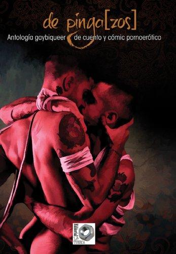 de Pinga[zos]: Antología gaybiqueer de cuento y comic pornoerótico