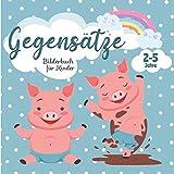 Gegensätze – Bilderbuch für Kind...