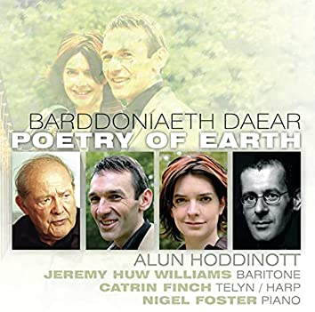 Barddoniaeth Daear / Poetry Of Earth