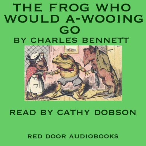 The Frog Who Would A-Wooing Go audiobook cover art