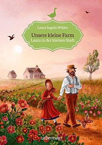Unsere kleine Farm - Laura in der kleinen Stadt