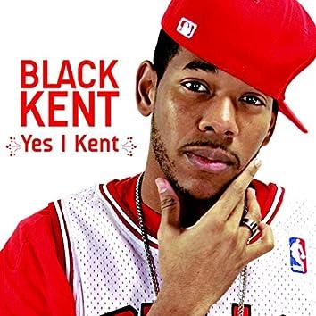 Yes I Kent