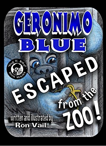Geronimo Blue Escaped From The Zoo! ('Sing It, Baby' Book Series 1) (English Edition)