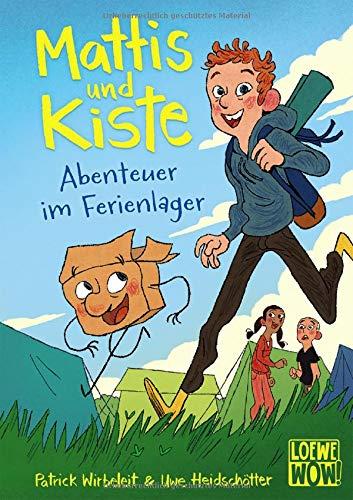 Mattis und Kiste (Band 1) - Abenteuer im Ferienlager: Kinderbuch ab 7 Jahre - Präsentiert von Loewe Wow! - Wenn Lesen WOW! macht