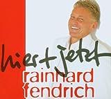 Hier + jetzt von Rainhard Fendrich