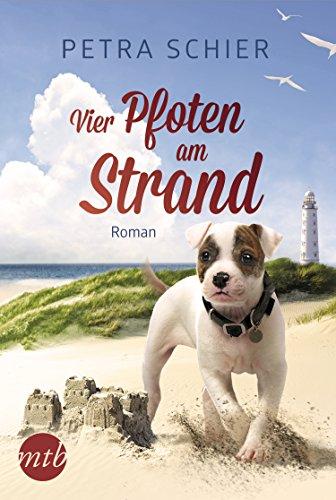 Vier Pfoten am Strand: Liebesroman (Lichterhaven 2)