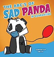 The ABC's of Sad Panda in Quarantine: A Parody Book for Adults - Cute Pictures; Pandemic Humor!