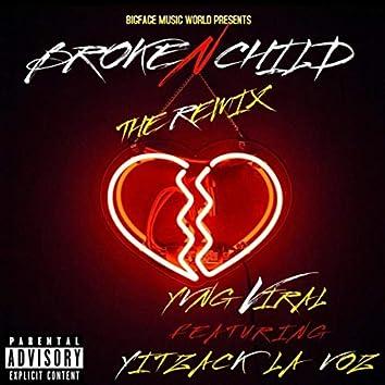 Broken Child (Remix) [feat. Yitzack La Voz]
