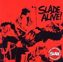 Slade Alive - Slade by Slade (2011-02-15)