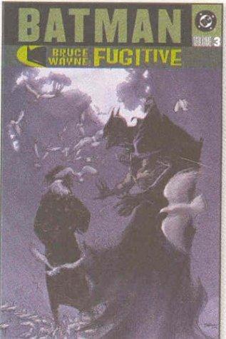 Batman Bruce Wayne Fugitive TP Vol 03 by Damion Scott (Artist), Scott McDaniel (Artist), Steve Lieber (Artist), (4-Aug-2005) Paperback