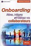 Onboarding - Attirez, intégrez et fidélisez vos collaborateurs