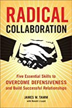 Radical Collaboration by Tamm, James W. Reprint Edition (2006)