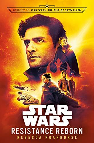 Resistance Reborn (Star Wars): Journey to Star Wars: The Rise of Skywalker