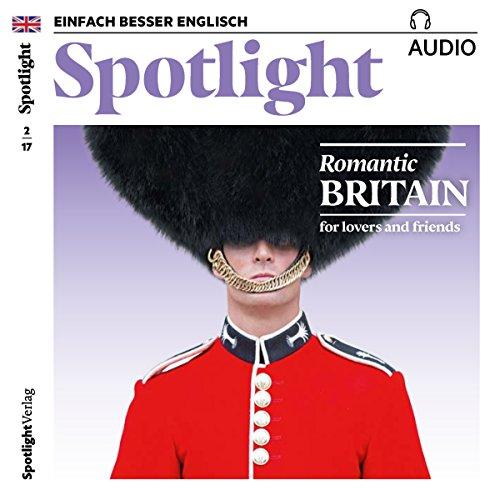 Spotlight Audio - Romantic Britain. 2/2017 audiobook cover art