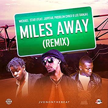Miles Away (Remix)