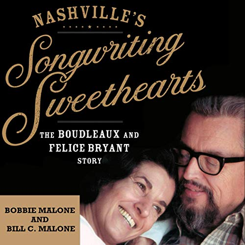Nashville's Songwriting Sweethearts: The Boudleaux and Felice Bryant Story cover art