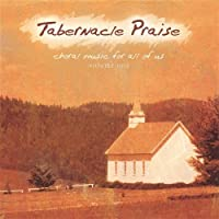 Tabernacle Praise-Choral Music for All of Us