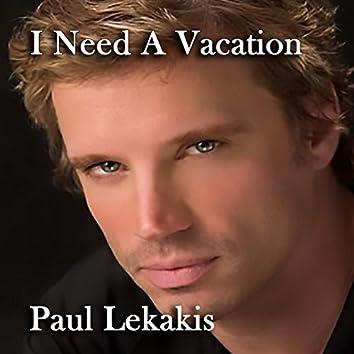 (I Need A) Vacation