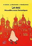 Le nez et autres nouvelles russes - Livre de Poche Jeunesse - 27/01/2016