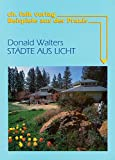 Städte aus Licht: Beispiele aus der Praxis Kryanandas Ananda-Village in Kalifornien