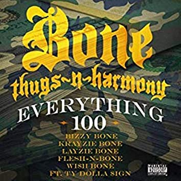 Everything 100 feat. Ty Dolla $ign