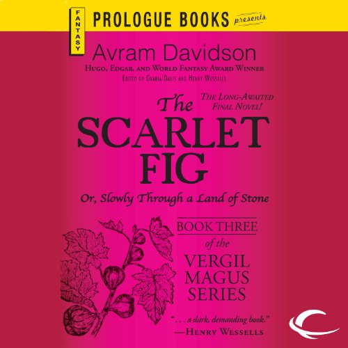 The Scarlet Fig or, Slowly Through a Land of Stone audiobook cover art
