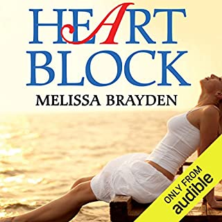 Heart Block                   By:                                                                                                                                 Melissa Brayden                               Narrated by:                                                                                                                                 Mia Chiaromonte                      Length: 9 hrs and 39 mins     58 ratings     Overall 4.4