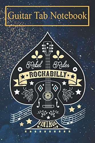 Guitar Tab Notebook: Rockabilly 50s Sock Hop Rock N Roll Women Men Rocker Guitar Blank Sheet Music For Guitar over 100 Pages With Chord Boxes