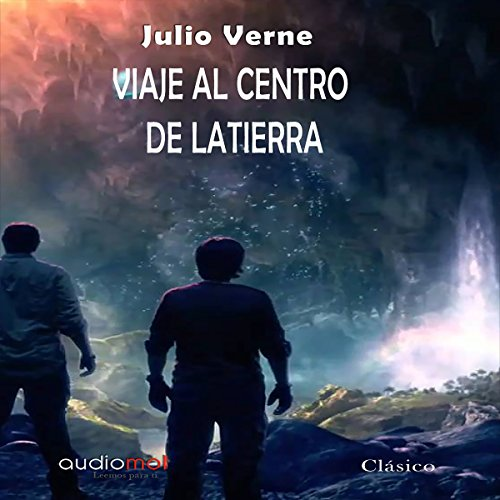 Viaje al centro de la tierra [Journey to the Center of the Earth] cover art