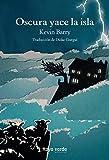 Oscura yace la isla (Rayos Globulares nº 31)