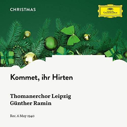 Thomanerchor Leipzig & Günther Ramin