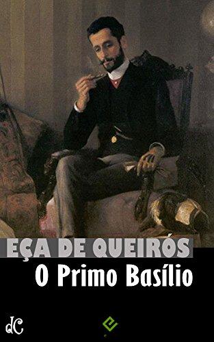 O Primo Basílio: Com crítica de Machado de Assis