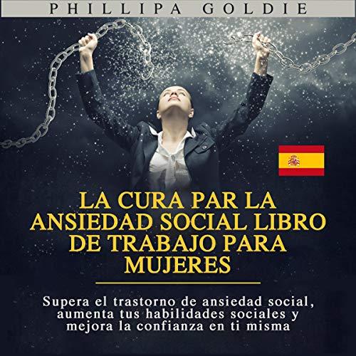 La Cura par la Ansiedad Social libro de trabajo para Mujeres [The Social Anxiety Cure for Women Workbook] Titelbild