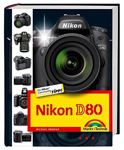 Nikon D80, Nikon Community Buchtipp, Fotobuch und Wegweiser zur Bedienung für Kamera und Software
