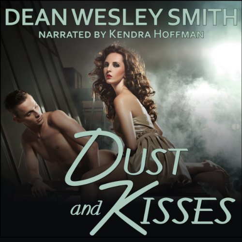 Dust and Kisses audiobook cover art