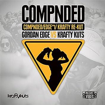 COMPNDED (Edge*1) (Krafty Kuts Re-Kut)
