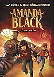 El último minuto (Amanda Black 3)
