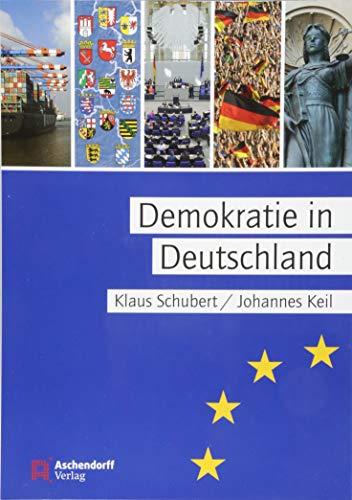 Demokratie in Deutschland: Freiheit und Ordnung in Deutschland